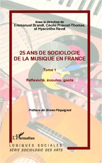 25 ans de sociologie de la musique en France (Tome 1)