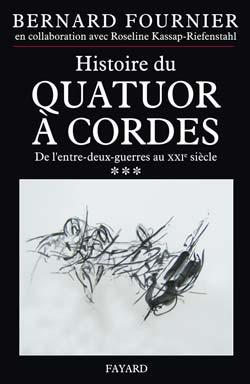 Histoire du quatuor à cordes, tome 3
