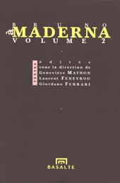 À Bruno Maderna, volume 2
