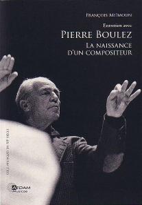 Entretien avec Pierre Boulez - La naissance d'un compositeur