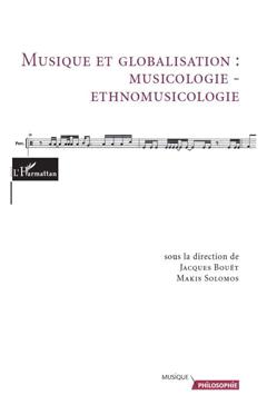 Musique et globalisation : musicologie - ethnomusicologie