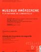 L'identité américaine dans sa musique: de Aaron Copland à Steve Reich