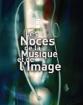 Les noces de la musique et de l'image