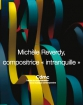 "Michèle Reverdy, compositrice ""intranquille"""